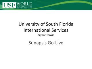 University of South Florida International Services Bryant Tonkin