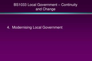 BS1033 Local Government – Continuity and Change