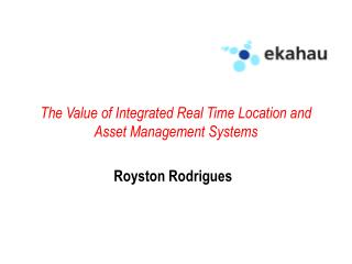 The Value of Integrated Real Time Location and Asset Management Systems