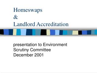Homeswaps & Landlord Accreditation