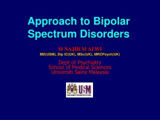 Approach to Bipolar Spectrum Disorders