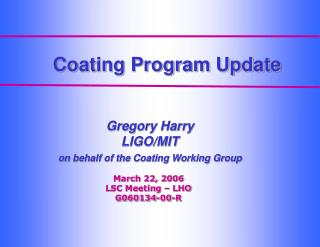 Coating Program Update