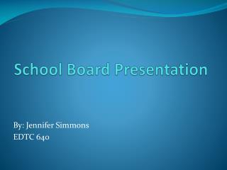 School Board Presentation