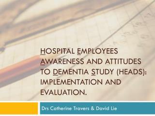 Drs Catherine Travers & David Lie