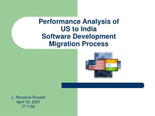 Performance Analysis of  US to India  Software Development  Migration Process