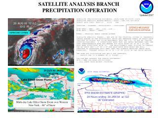 SATELLITE RAINFALL ESTIMATES USED/NEEDED