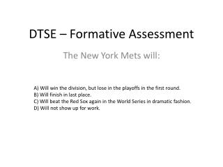 DTSE – Formative Assessment