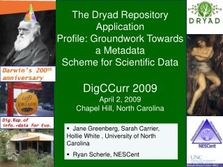 The Dryad Repository Application Profile: Groundwork Towards a Metadata Scheme for Scientific Data