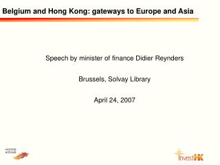 Belgium and Hong Kong: gateways to Europe and Asia