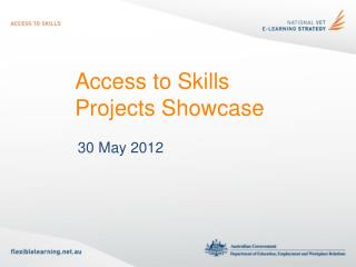 Access to Skills Projects Showcase