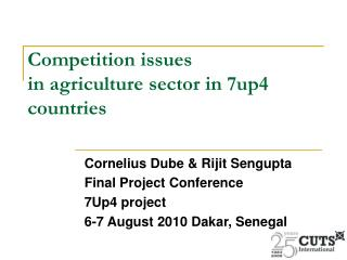 Competition issues  in agriculture sector in 7up4 countries