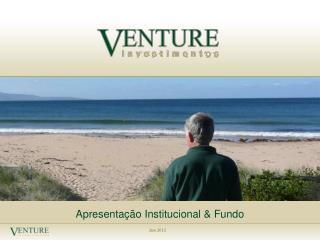 Apresentação Institucional & Fundo