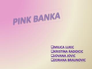 PINK BANKA