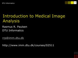 Introduction to Medical Image Analysis