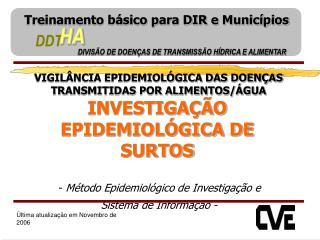 DIVISÃO DE DOENÇAS DE TRANSMISSÃO HÍDRICA E ALIMENTAR