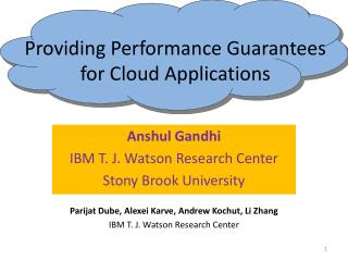 Providing Performance Guarantees for Cloud Applications