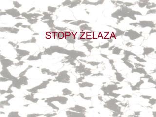 STOPY ŻELAZA