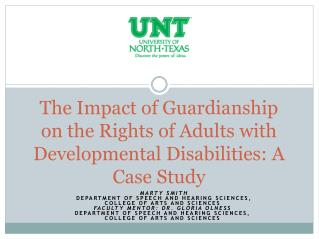 The Impact of Guardianship on the Rights of Adults with Developmental Disabilities: A Case Study