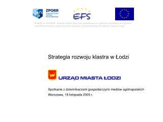 Strategia rozwoju klastra w Łodzi