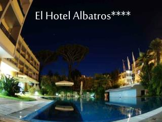 El Hotel Albatros****