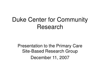 Duke Center for Community Research