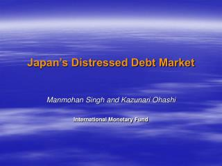 Japan's Distressed Debt Market