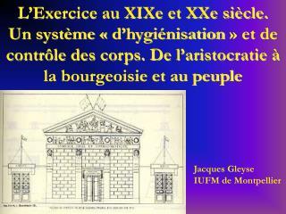 Jacques Gleyse IUFM de Montpellier