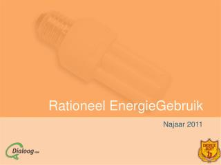 Rationeel EnergieGebruik