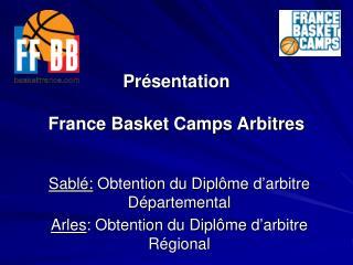 Présentation France Basket Camps Arbitres