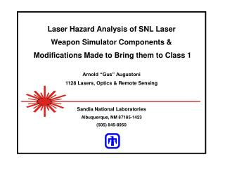 Laser Hazard Analysis of SNL Laser  Weapon Simulator Components   Modifications Made to Bring them to Class 1  Arnold  G