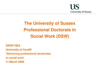 The University of Sussex Professional Doctorate in  Social Work (DSW) SWAP HEA