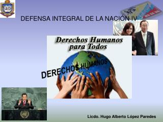 DEFENSA INTEGRAL DE LA NACIÓN IV
