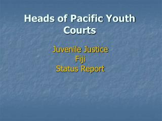 Heads of Pacific Youth Courts