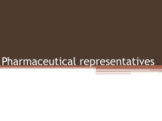 Pharmaceutical representatives