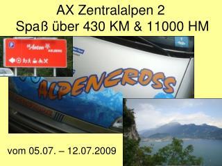 AX Zentralalpen 2   Spaß über 430 KM & 11000 HM