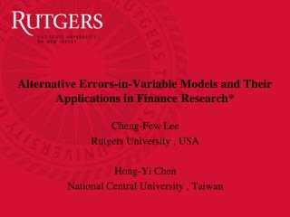 Alternative Errors-in-Variable Models and Their Applications in Finance Research*