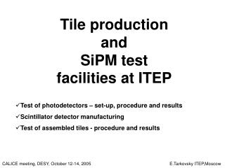 Tile production  and   SiPM test  facilities at ITEP