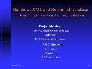 Rainbow: XML and Relational Database Design, Implementation, Test, and Evaluation