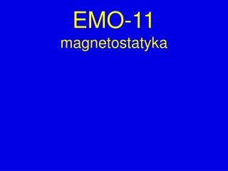 EMO-11 magnetostatyka