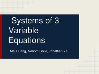 Systems of 3-Variable Equations