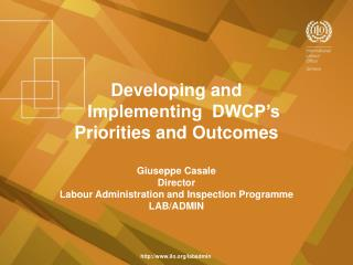 Developing and     Implementing  DWCP's  Priorities and Outcomes