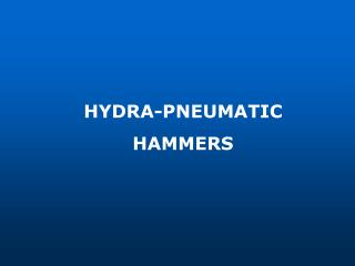 HYDRA-PNEUMATIC HAMMERS