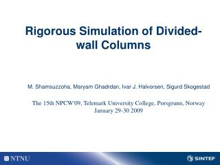 Rigorous Simulation of Divided-wall Columns