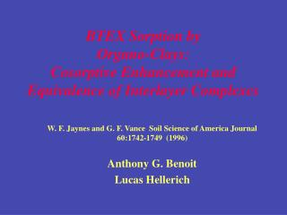 BTEX Sorption by  Organo-Clays:  Cosorptive Enhancement and Equivalence of Interlayer Complexes
