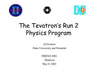 The Tevatron's Run 2 Physics Program