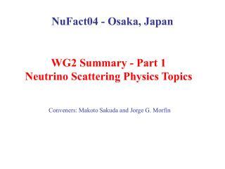 NuFact04 - Osaka, Japan