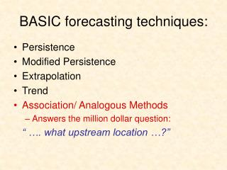 BASIC forecasting techniques: