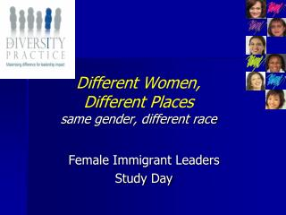 Different Women,  Different Places same gender, different race