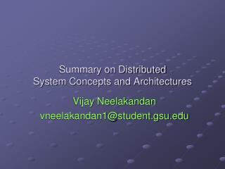 Summary on Distributed System Concepts and Architectures