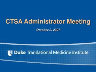 CTSA Administrator Meeting